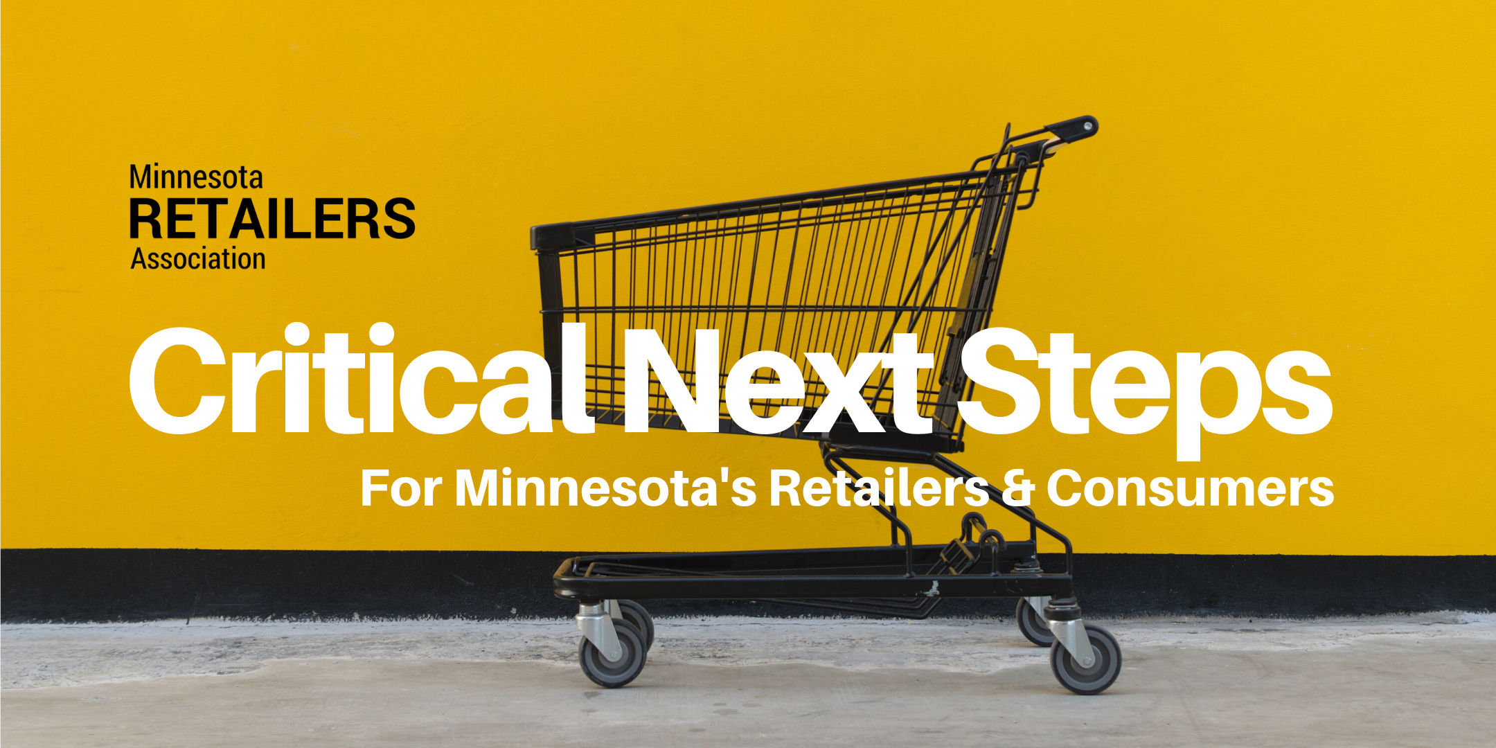 Critical Next Steps For Minnesota's Retailers & Consumers