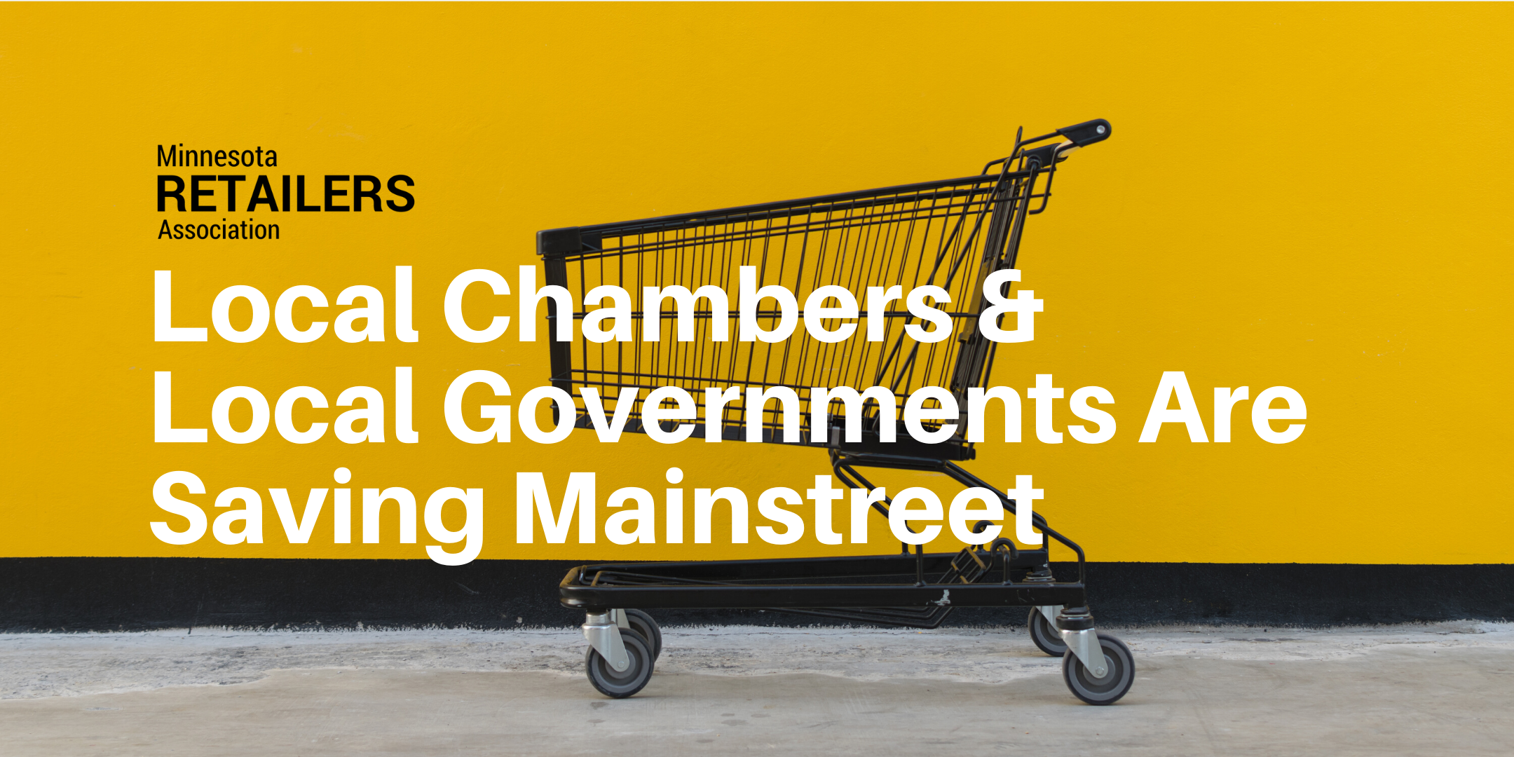 Local Chambers & Local Governments Are Leaders In Saving Mainstreet