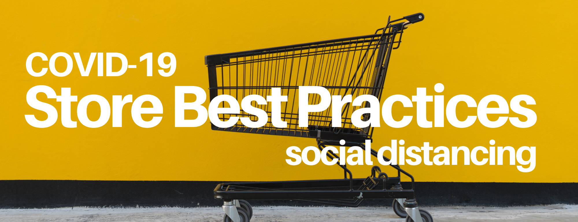 Store Best Practices For Social Distancing: Curbside & Delivery